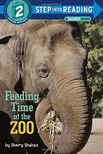 Feeding Time at the Zoo (Step Into Reading. Step 2)