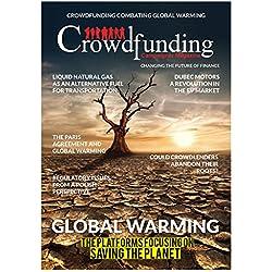 Crowdfunding Campaigner Magazine: Crowdfunding Campaigner Magazine - Crowdfunding combating global warming (3 Book 1) (English Edition)