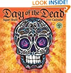 Day of the Dead 2016 Wall Calendar: S...