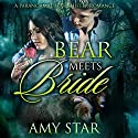 Bear Meets Bride: A Paranormal Bear Shifter Romance (       UNABRIDGED) by Amy Star Narrated by Pam Tierney