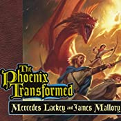 The Phoenix Transformed: Book Three of the Enduring Flame | James Mallory, Mercedes Lackey