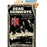 Dead Kennedys: Fresh Fruit for Rotting Vegetables: The Early Years
