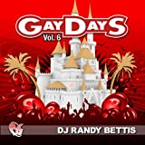 echange, troc DJ Randy Bettis - Party Groove: Gaydays, Vol. 6