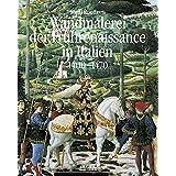 """Wandmalerei der Fr�hrenaissance in Italien,  Band 1: Anf�nge und Entfaltung 1400 - 1470von """"Steffi Roettgen"""""""