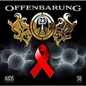 AIDS (Offenbarung 23, 58) Hörspiel