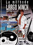 La methode Largo Winch - Avec cd-rom