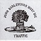 John Barleycorn Must Die [EP]