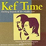 Richard Hagopian: Kef Time
