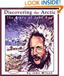 Discovering the Arctic: The Story of...