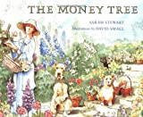 The Money Tree (Collections for young scholars) (0374452954) by Stewart, Sarah