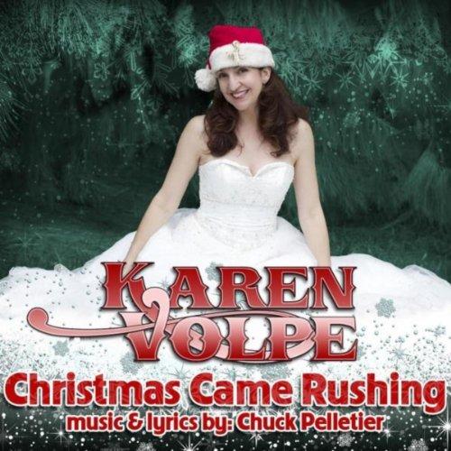 Christmas Came Rushing