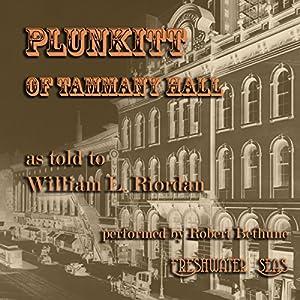 Plunkitt of Tammany Hall Audiobook