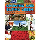 Growing and Eating Green: Careers in Farming, Producing, and Marketing Food (Green-Collar Careers)
