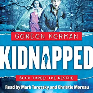 The Rescue: Kidnapped, Book 3 | [Gordon Korman]