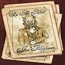 In the Tarot (       UNABRIDGED) by Joe Filippone Narrated by Raina Marie