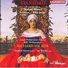 Stanford: Stabat Mater / Bible Songs / Te Deum Laudamus