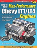 How to Build Max Performance Chevy LT1/L4 Engines