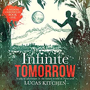 Infinite Tomorrow Audiobook