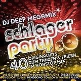 DJ Deep Megamix Schlagerparty (40 Originalhits zum Tanzen & Feiern im Nonstopmix)