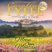 Moon Over Montana: McCutcheon Family Series, Book 5 | Caroline Fyffe