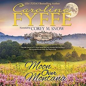 Moon Over Montana: McCutcheon Family Series, Book 5 Audiobook