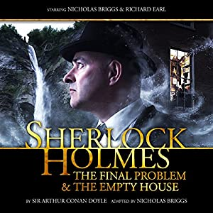 Sherlock Holmes - The Final Problem and The Empty House Audiobook