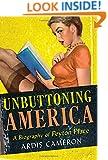 "Unbuttoning America: A Biography of ""Peyton Place"""