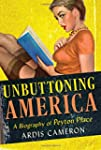 """Unbuttoning America: A Biography of """"..."""