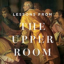 Lessons from the Upper Room Teaching Series Lecture Auteur(s) : Sinclair B. Ferguson Narrateur(s) : Sinclair B. Ferguson