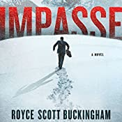 Impasse: A Novel | [Royce Scott Buckingham]