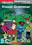 Timesaver 'Visual Grammar': A1 - B1 (Helbling Languages / Scholastic)