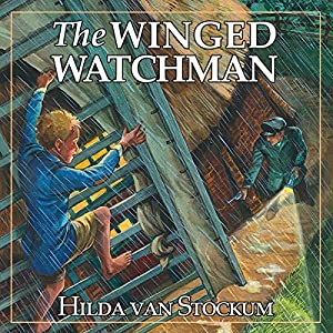 The Winged Watchman Audiobook