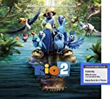 Rio 2: Music From the Motion Picture Includes 2 Bonus Tracks