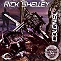 Colonel: Dirigent Mercenary Corps, Book 6 Audiobook by Rick Shelley Narrated by Mark Delgado