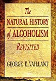 The Natural History of Alcoholism Revisited
