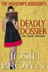 The Housewife Assassin's Deadly Dossi...
