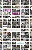 img - for Brute Force: Cracking the Data Encryption Standard by Matt Curtin (2005-02-16) book / textbook / text book