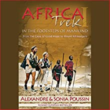 Africa Trek I (       UNABRIDGED) by Alexandre Poussin, Sonia Poussin Narrated by Victor Bevine