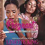 Pregnant by my Mother's Husband 3 | Linette King