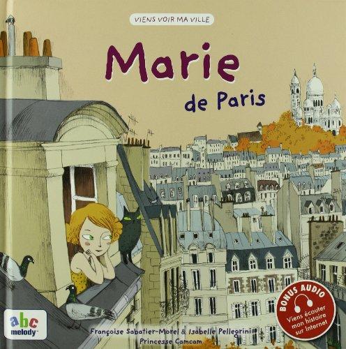 Marie de Paris  Pellegrini, IsabelleSabatier-Morel, FrancoisePrincesse Camcam, grand format