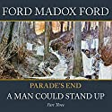 Parade's End - Part 3: A Man Could Stand Up Audiobook by Ford Madox Ford Narrated by John Telfer
