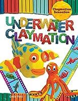 Underwater Claymation