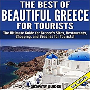 The Best of Beautiful Greece for Tourists Audiobook