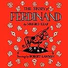 The Story of Ferdinand Hörbuch von Munro Leaf Gesprochen von: Brian Amador
