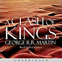 A Clash of Kings: Book 2 of A Song of Ice and Fire | Livre audio Auteur(s) : George R. R. Martin Narrateur(s) : Roy Dotrice