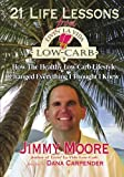 Image of 21 Life Lessons From Livin' La Vida Low-Carb: How The Healthy Low-Carb Lifestyle Changed Everything I Thought I Knew