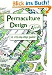 Permaculture Design: A Step-By-Step G...