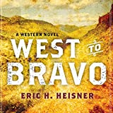 img - for West to Bravo: A Western Novel book / textbook / text book