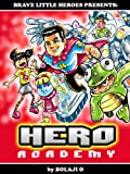 HERO Academy Book 1: Superheroes-In-Training  (A Beautifully Illustrated Graphic Novel for Kids) (Ages 6-to-10)