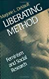 img - for Liberating Method: Feminism and Social Research (Queer Politics, Queer Theories) book / textbook / text book